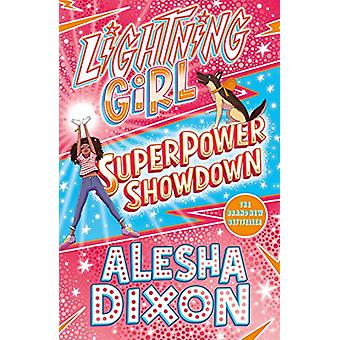Lightning Girl 4 - Superpower Showdown by Alesha Dixon - 9781407193335