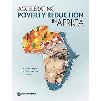 Accelerating Poverty Reduction in Africa by Kathleen Beegle - 9781464