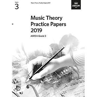Music Theory Practice Papers 2019 - ABRSM Grade 3 by ABRSM - 97817860