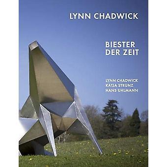 Lynn Chadwick - Biester der Zeit by Lynn Chadwick - 9783960986294 Book
