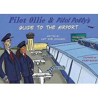 Pilot Ollie & Pilot Polly's Guide to the Airport (Series 2)