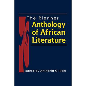 The Rienner Anthology of African Literature by Anthonia C. Kalu - 978