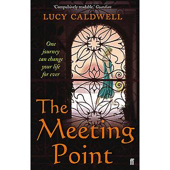 The Meeting Point by Caldwell & LucyCaldwell & Lucy