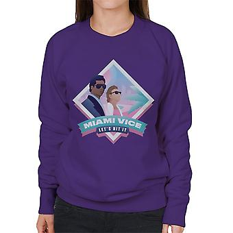 Miami Vice Lets Hit It Women's Sweatshirt