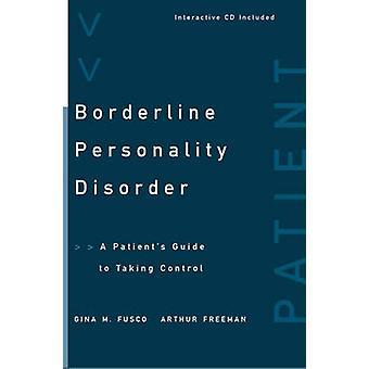 اضطراب الشخصية الحدية - دليل المريض & apos للسيطرة