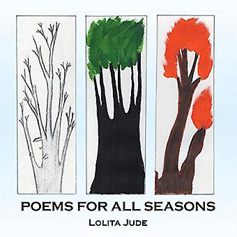 Poems for All Seasons by Lolita Jude - 9781482801323 Book