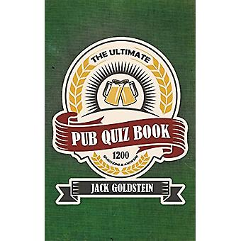 The Ultimate Pub Quiz Book by Jack Goldstein - 9781785385308 Book