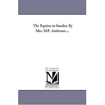 Baptisterne i Sverige. af Mrs.M.F. Anderson ...