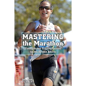 Dominando os segredos de treinamento da Maratona para o atleta 40Plus