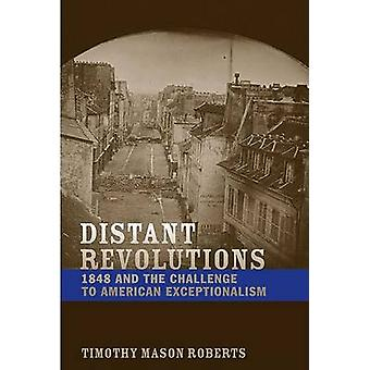 Distant Revolutions by Timothy Mason Roberts