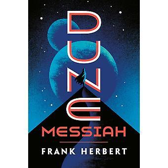 Dune Messiah par Frank Herbert