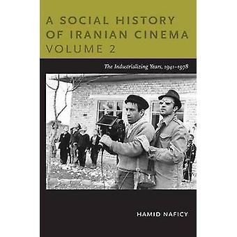 A Social History of Iranian Cinema Volume 2 by Hamid Naficy