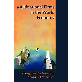 Multinational Firms in the World Economy