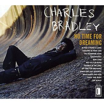 Charles Bradley - No Time for Dreaming [CD] USA import