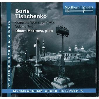 Mazitova - Tishchenko: Complete Works for Piano 2 [CD] USA import