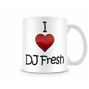 Jag älskar DJ Fresh tryckta mugg