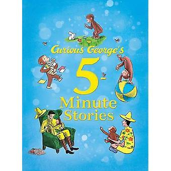 Histoires de 5 minutes de Curious George par H. A. Rey - 9780544107939 livre
