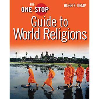 Der One-Stop-Leitfaden für Weltreligionen (1. Neuauflage) von Hugh P. Ke
