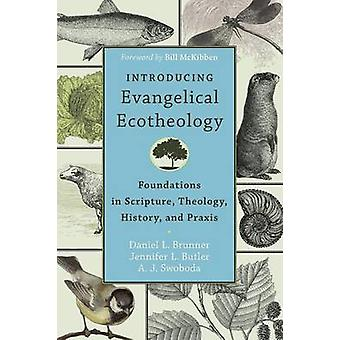 Vi presenterer evangeliske Ecotheology - Foundations i skriften - Theol
