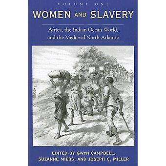 Kvinnor och slaveri - Afrika - Indiska oceanen världen- och den medeltida