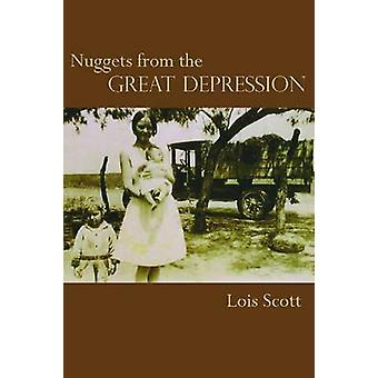 Nuggets from the Great Depression by Lois Scott - 9781622880102 Book