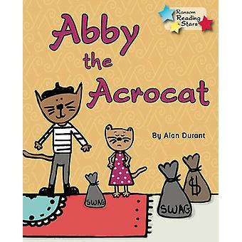 Abby the Acrocat - 9781781278277 Book