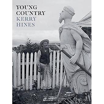 Young Country by Kerry Hines - William Williams - 9781869408237 Book