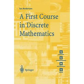 A First Course in Discrete Mathematics by Ian Anderson - Brian Lian -