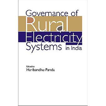 Gouvernance du système d'électricité rurale en Inde par Haribandhu Panda-