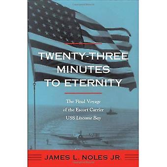 Drieëntwintig minuten tot eeuwigheid: de laatste reis van de escorte vliegdekschip USS