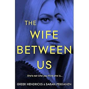 La moglie tra noi (edizione rilegata)