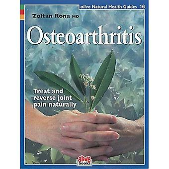 Osteoarthritis (Natural Health Guide) (Alive Natural Health Guides)