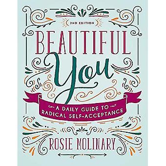 Vackra du: en daglig Guide till radikala självacceptans