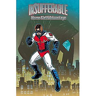 Insupportable, Vol. 4: Home Field Advantage