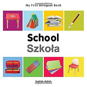 Min första tvåspråkiga bok - skola - engelska-polska