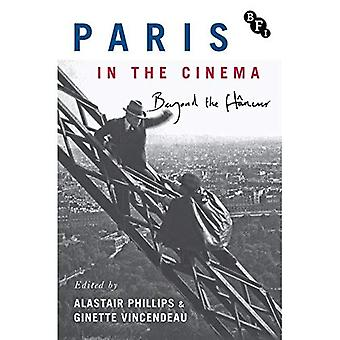 Paris in the Cinema: Beyond the Flaneur