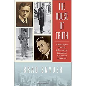 La casa della verità: un salotto politico di Washington e le fondamenta del liberalismo americano