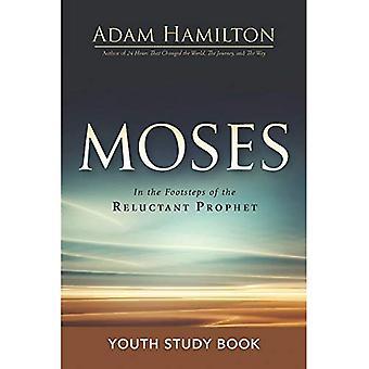 Mozes Youth studie boek: In de voetsporen van de onwillige profeet (Mozes)