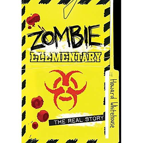 Zombie Elementary: The Real� Story