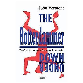 The Rotterdammer Downunder by Vermont & John