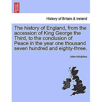 王ジョージの即位からのイングランドの歴史1700年に平和の結論に3番目と eightythree。アドルファス & ジョンバイ