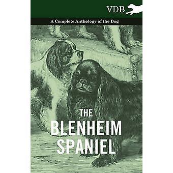 De Blenheim Spaniel Een complete bloemlezing van de hond door verschillende geselecteerd door de Federatie van Kinderboekengroepen