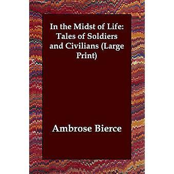 兵士とビアス ・ アンブローズによる民間人の生命物語の真っ只中