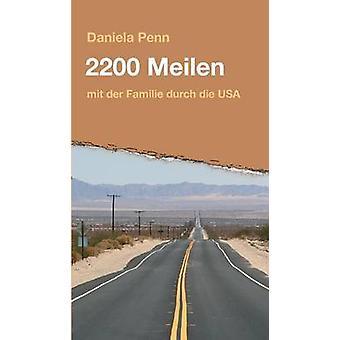 2200 Meilen av Penn & Daniela