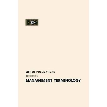 List of Publications Concerning Management Terminology by Cios & Cios