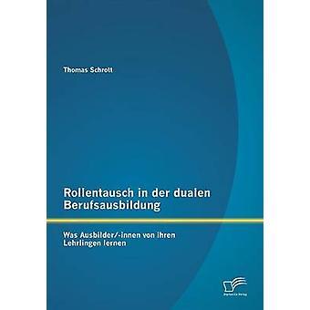 デア Rollentausch Dualen Berufsausbildung だった Schrott によって AusbilderInnen ・ フォン ・ Ihren Lehrlingen 家・ トーマス