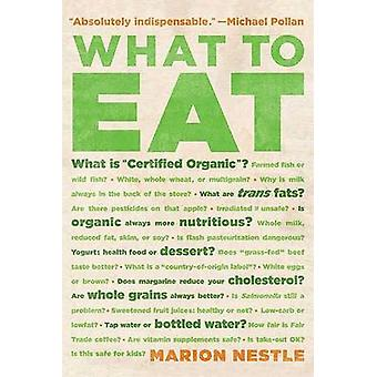 What to Eat by Marion Nestle - 9780865477384 Book