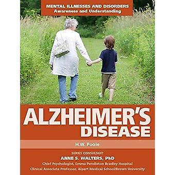 Alzheimer's Disease by Hilary W Poole - H W Poole - 9781422233658 Book