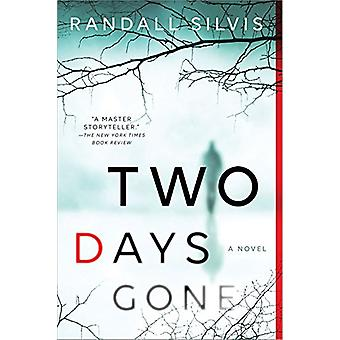 Two Days Gone by Randall Silvis - 9781492639732 Book