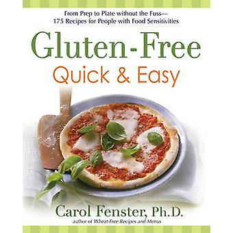 Gluten-free Quick and Easy - From Prep to Plate without the Fuss - 175
